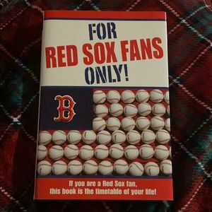 For Red Sox Fans Only! Hardcover book.